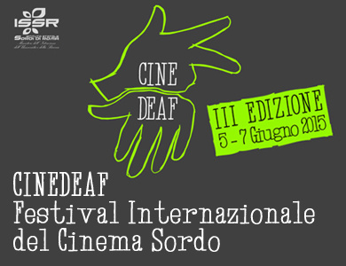 CINEDEAF Festival Internazionale del Cinema Sordo 2015